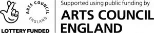 Supported using public funding by Arts Council England – lottery funded