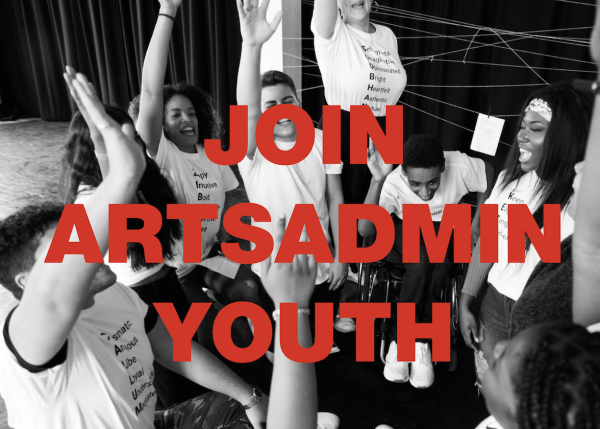 Join Artsadmin Youth