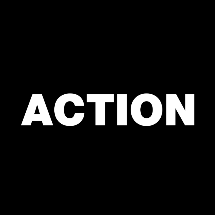 Black square with white letters saying action